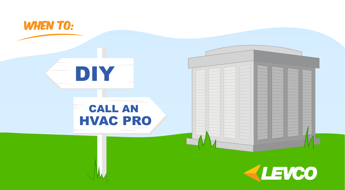 When to Do it Yourself or Call an HVAC Pro