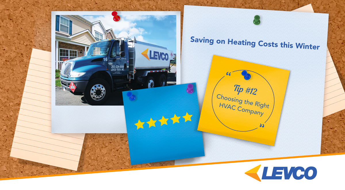 Saving on Heating Costs – Tip #12 Choosing the Right HVAC Company